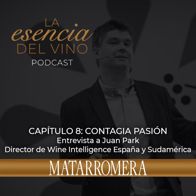 juan park wine intelligence en la esencia del vino, el podcast de matarromera
