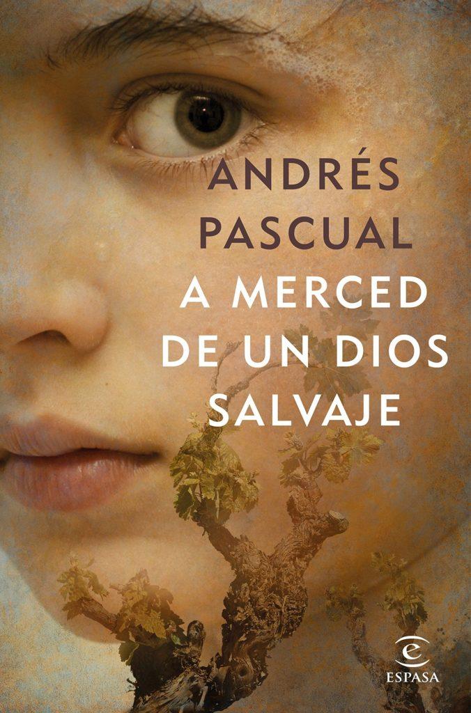 Portada del libro A merced de un dios Salvaje de Andrés Pascual