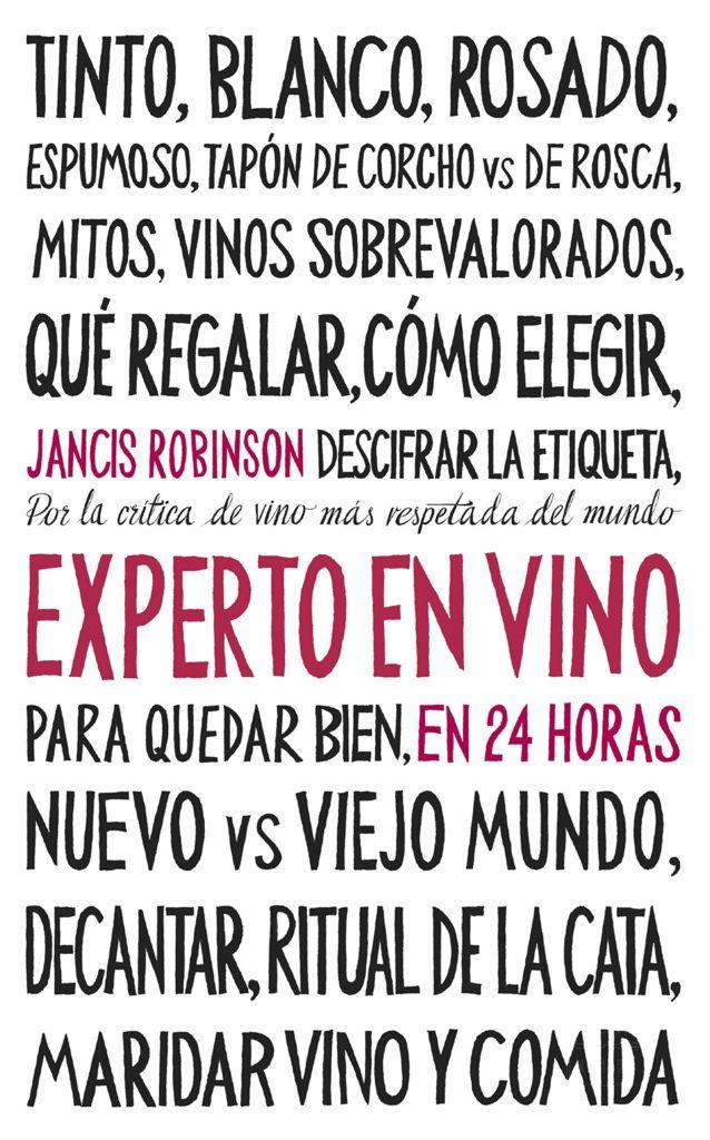 Experto en vino en 24 horas de Jancis Robinson